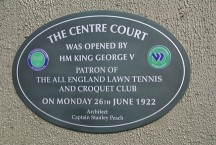 Commemorative plaques have recently been placed on the show courts